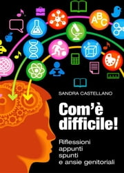 Com'è difficile ebook by Kobo.Web.Store.Products.Fields.ContributorFieldViewModel