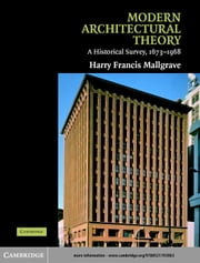 Modern Architectural Theory ebook by Mallgrave, Harry