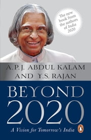 Beyond 2020 - A Vision for Tomorrow's India ebook by A P J Abdul Kalam