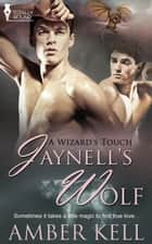 Jaynell's Wolf ebook by Amber Kell