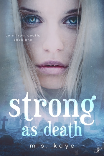 Strong As Death ebook by MS Kaye