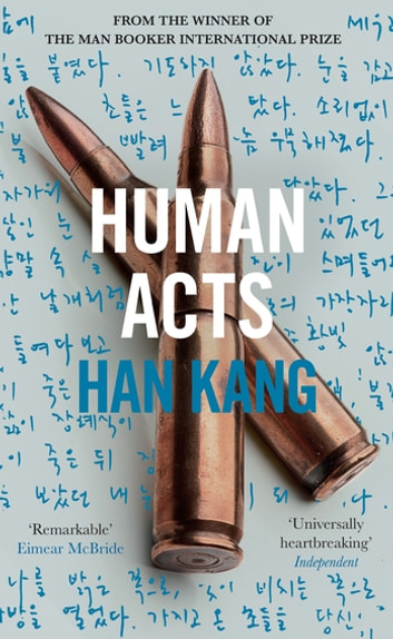 Human Acts ebook by Han Kang