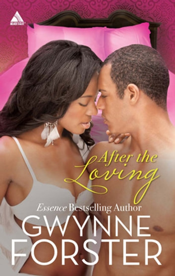 After the Loving ebook by Gwynne Forster