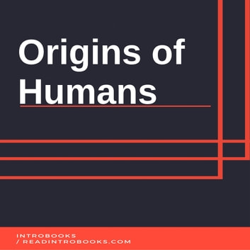 Origins of Humans audiobook by Introbooks Team