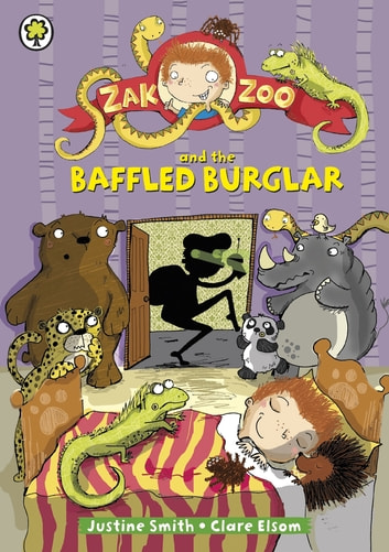 Zak Zoo and the Baffled Burglar - Book 6 eBook by Justine Smith
