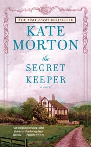 The Secret Keeper - A Novel ebook by Kate Morton