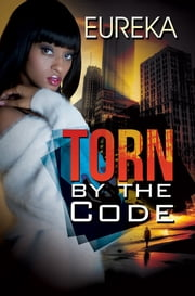 Torn by the Code ebook by Eureka