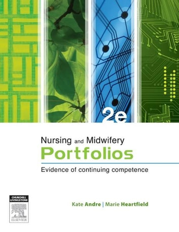 Professional Portfolios - Evidence of Competency for nurses and midwives ebook by Kate Andre,Marie Heartfield