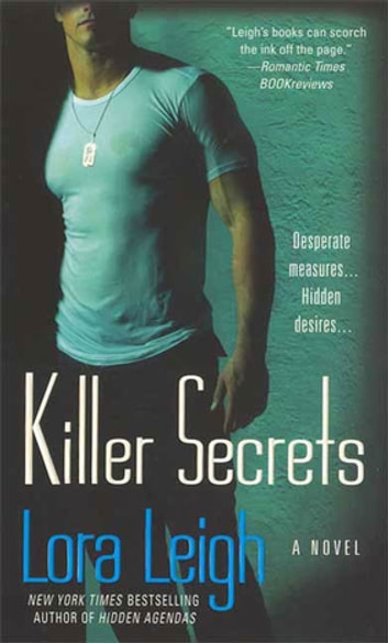 Killer Secrets - A Novel eBook by Lora Leigh