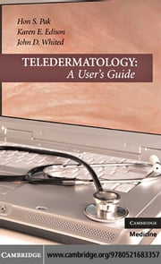 Teledermatology ebook by Pak,Hon S.