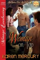 Woman on Top ebook by Karen Mercury
