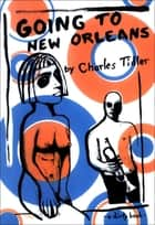 Going to New Orleans ebook by Charles Tidler