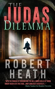 The Judas Dilemma - A Rian Coulter Novel ebook by Robert Heath
