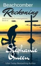 Beachcomber Reckoning ebook by Stephanie Queen