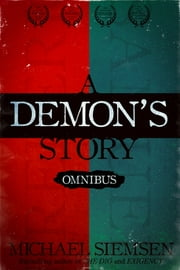 A Demon's Story Omnibus ebook by Michael Siemsen