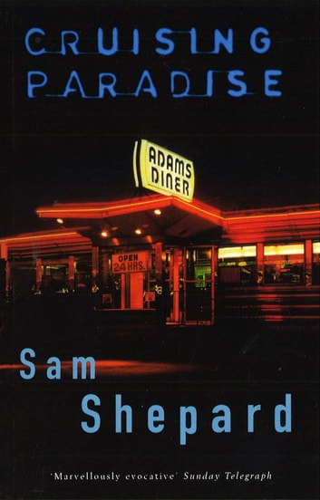 Cruising Paradise ebook by Sam Shepard