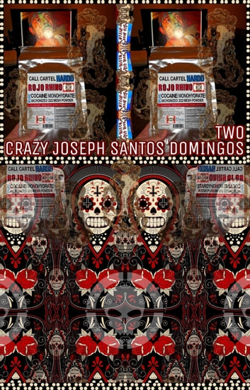 Crazy Joseph Santos Domingos. Part 2. - Original Book Number Twenty-Six. ebook by Joseph Anthony Alizio Jr.,Edward Joseph Ellis,Vincent Joseph Allen