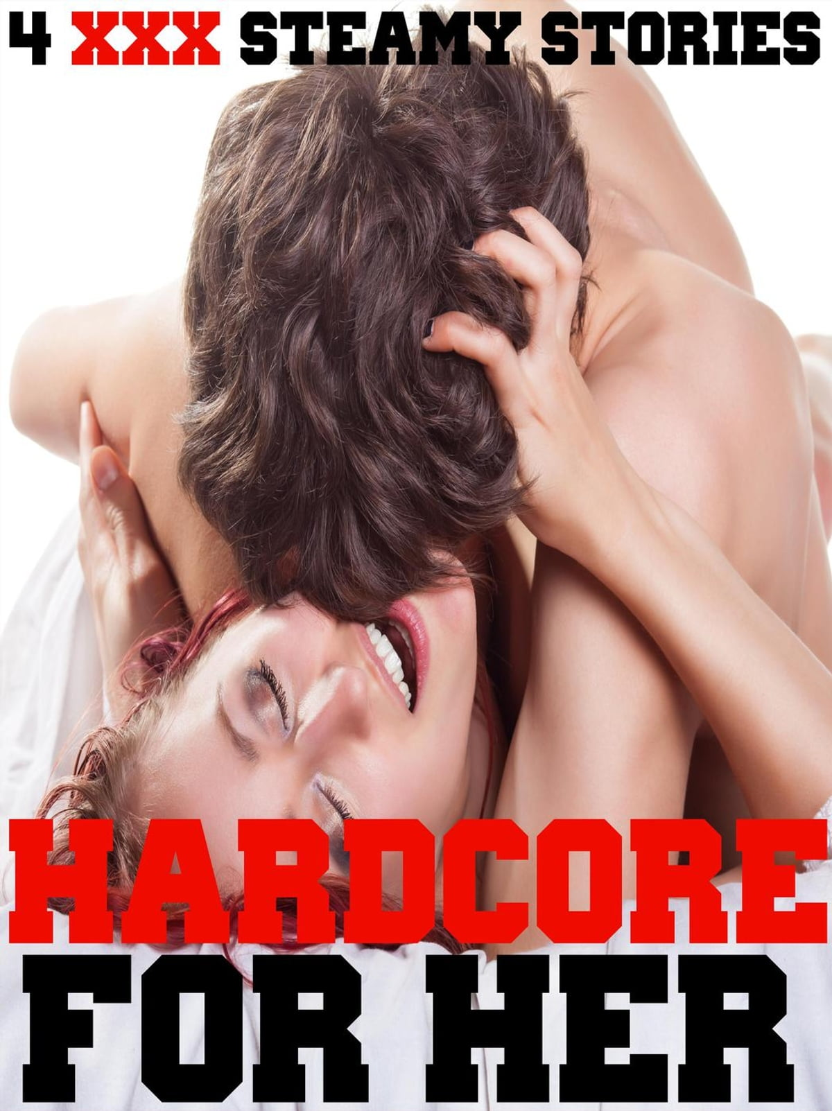 Hardcore For Her 4 Xxx Steamy Stories, Hot Erotic Book -2303
