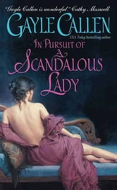 In Pursuit of a Scandalous Lady ebook by Gayle Callen