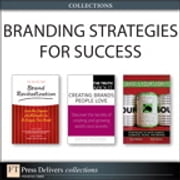 Branding Strategies for Success (Collection) ebook by Brian D. Till,Donna Heckler,Ryan D. Mathews,Russ Hall,Watts Wacker,Larry Light,Joan Kiddon