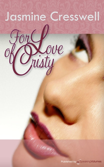 For Love of Christy ebook by Jasmine Cresswell