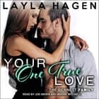 Your One True Love audiobook by Layla Hagen