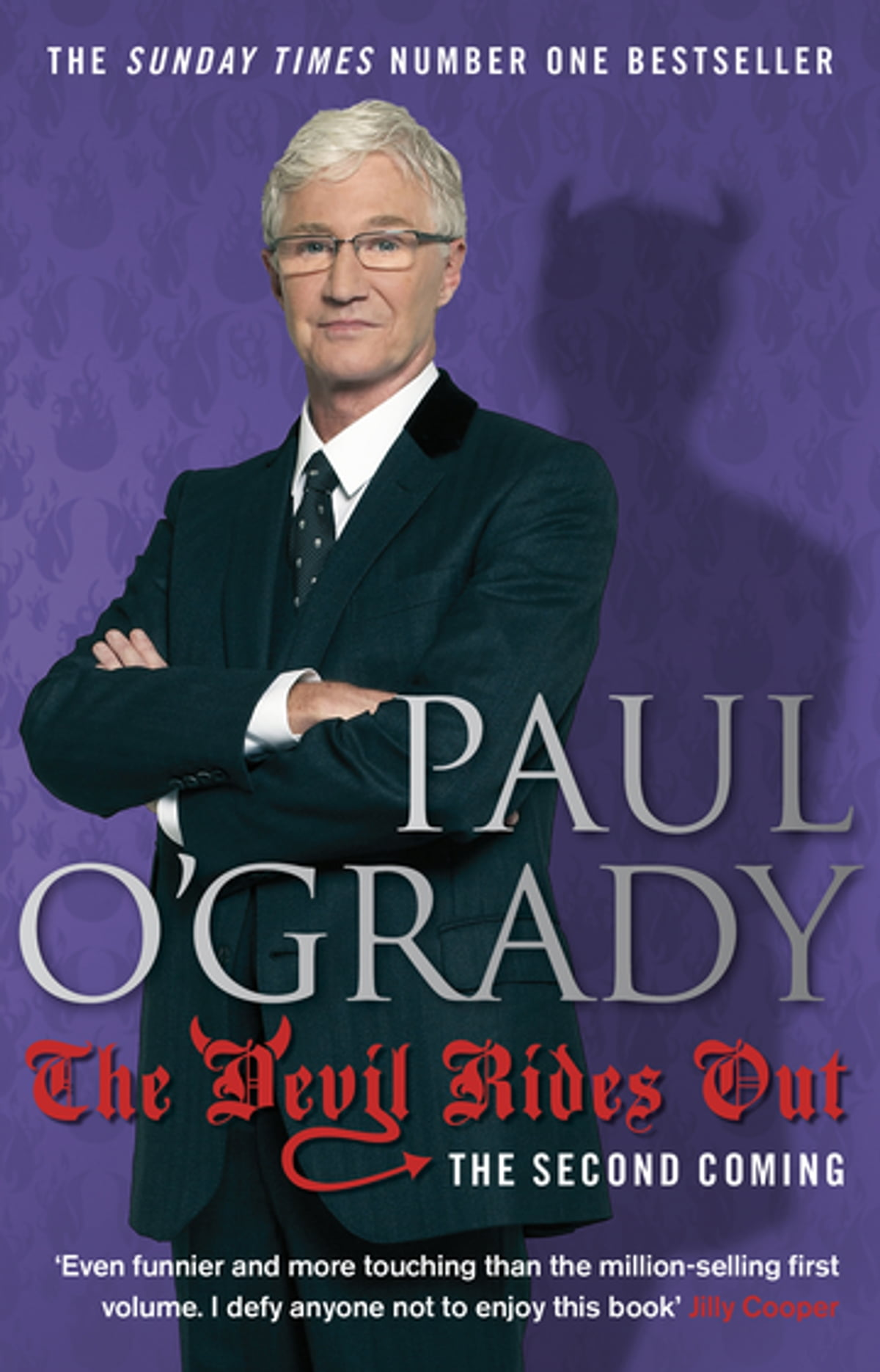 The Devil Rides Out eBook by Paul O'Grady - 9781409094043 | Rakuten Kobo  United Kingdom