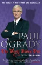 The Devil Rides Out - Wickedly funny and painfully honest stories from Paul O'Grady ebook by Paul O'Grady