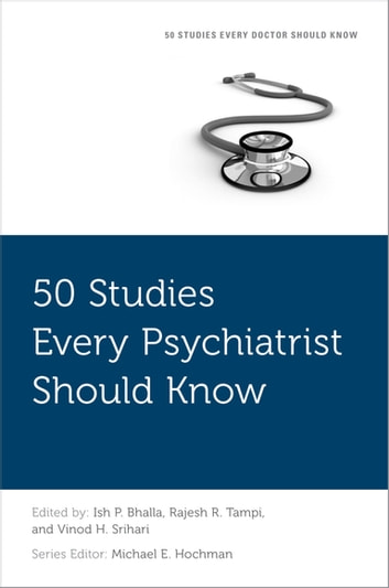 50 Studies Every Psychiatrist Should Know ebook by
