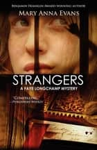 Strangers ebook by Mary Anna Evans