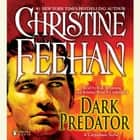 Dark Predator audiobook by Christine Feehan