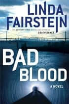 Bad Blood ebook by Linda Fairstein