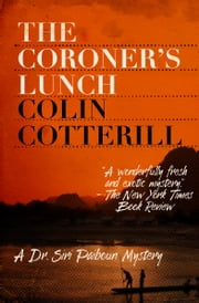 The Coroner's Lunch ebook by Colin Cotterill