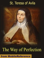 The Way of Perfection (Mobi Classics) ebook by St. Teresa of Avila