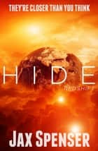 Hide 5: Redshift - The HIDE Series, #5 ebook by Jax Spenser