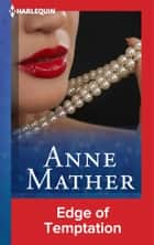 Edge of Temptation ebook by Anne Mather