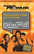 Massachusetts College of Art & Design 2012 ebook by Daria Bukesova