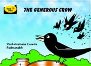 The Generous Crow ebook by Venkataramana Gowda