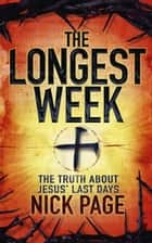 The Longest Week ebook by Nick Page