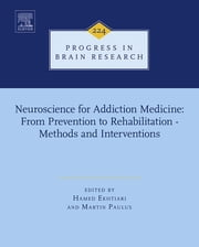 Neuroscience for Addiction Medicine: From Prevention to Rehabilitation - Methods and Interventions ebook by Hamed Ekhtiari,Martin Paulus