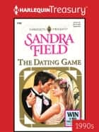 The Dating Game ebook by Sandra Field