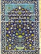 An Introduction to the Political Upheaval at Medina on the Death of Muhammad(S.A.W.A) the Prophet of Islam - Islam world eBook by meisam mahfouzi, WORLD ORGANIZATION FOR ISLAMIC SERVICES