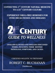 21st Century Guide to Wellness ebook by Robert Buchanan