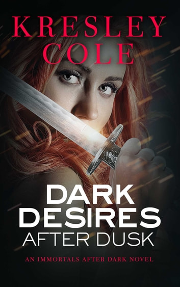 Dark Desires After Dusk eBook by Kresley Cole