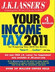 J.K. Lasser's Your Income Tax 2011 - For Preparing Your 2010 Tax Return ebook by J.K. Lasser Institute