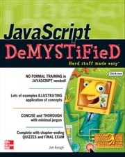 JavaScript Demystified ebook by James Keogh