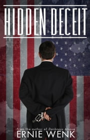 Hidden Deceit ebook by Ernie Wenk