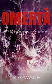 Omerta ebook by K.A. Ware