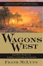 Wagons West ebook by Frank McLynn