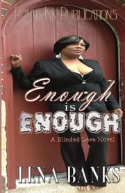 Enough Is Enough: Trina's Story ebook by Lena Banks